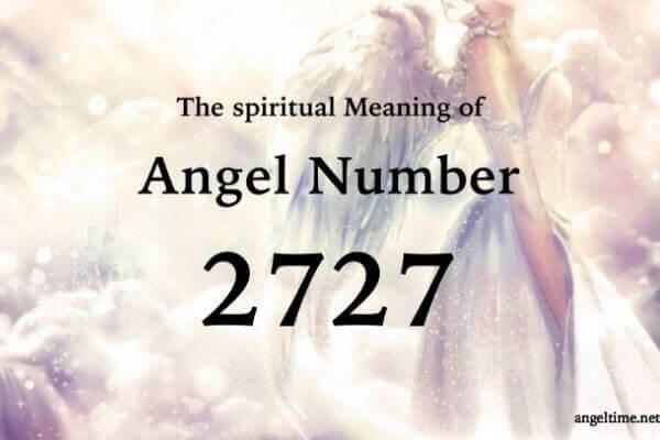 2727のエンジェルナンバー数字の意味『良いニュース・天使たちからのメッセージを受け取って』
