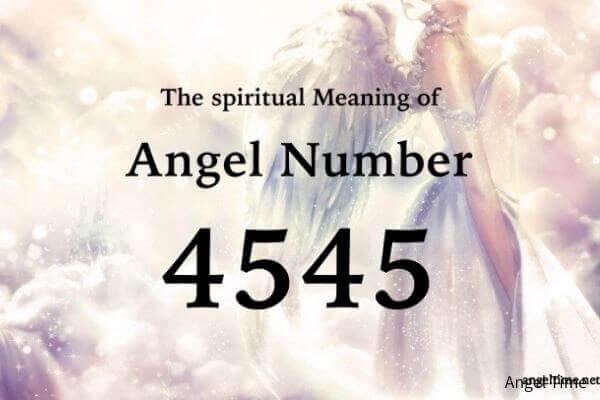 4545のエンジェルナンバー数字の意味『重要な変化・次へのステップ』