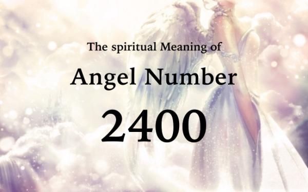 エンジェルナンバー2400の数字の意味