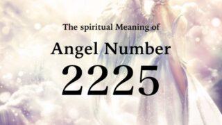 エンジェルナンバー2225の数字の意味『これから起こる変化の間、バランスを保ち目的に集中し続けて』