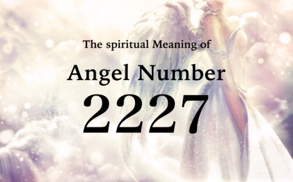 エンジェルナンバー2227の数字の意味『あなたはとても素晴らしい人なので、もっと自信を持ちましょう』